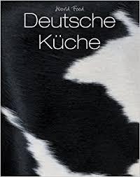 deutsche küche köln world food deutsche küche parragon köln 9781445404257 books