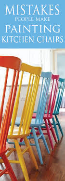 painting for kitchen 6 mistakes people make when painting kitchen chairs painted