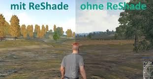 pubg reshade playerunknown s battlegrounds reshade installieren und einstellen