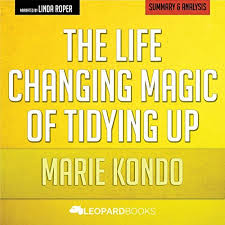 marie kondo summary the life changing magic of tidying up by marie kondo unofficial