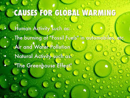 global warming causes and effects climate change by lorina cooke