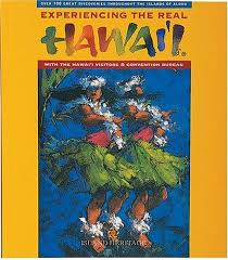 hawaii visitors and convention bureau 9780896103825 experiencing the hawaii with the hawaii