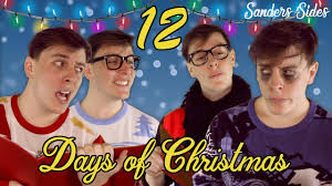 the sanders sides 12 days of christmas thomas sanders youtube