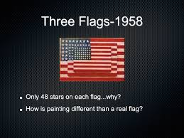 Flag 48 Stars Jasper Johns Born Ppt Download