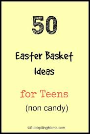 Gift Baskets For Teens 50 Easter Basket Ideas For Teens Picmia