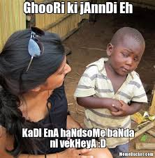 Create Your Own Meme With Own Picture - ghoori ki janndi eh create your own meme