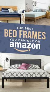 Best Bed Frame 27 Of The Best Bed Frames You Can Get On