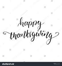 thanksgiving happy thanksgiving lettering lettering stock