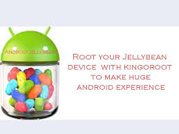 jelly bean root apk how to root android 4 1 2 jelly bean with kingoroot best root apps