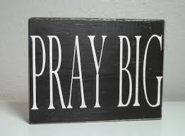 pray big painted wood sign black and white painted wood sign