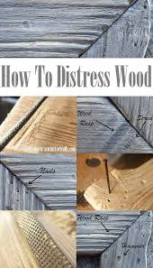 how to distress wood how to distress wood tutorial sew historically how to