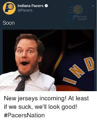Pacers Meme - indiana pacers emes soon new jerseys incoming at least if we suck