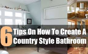 6 different ways to create country style bathroom diy life martini