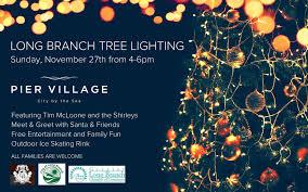 long branch tree lighting long branch tree lighting at pier village njmom