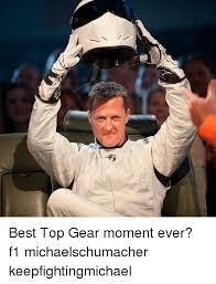 Top Gear Memes - best top gear moment ever f1 michaelschumacher