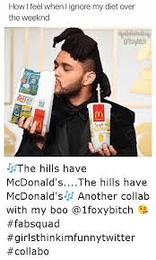 The Weeknd Memes - 25 best memes about funny mcdonalds and the weeknd funny