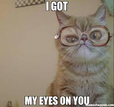 I Got My Eyes On You Meme - i got my eyes on you meme custom 19632 page 2 memeshappen