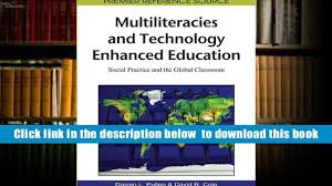 download multiliteracies and technology enhanced education