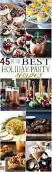 45 of the best holiday party recipes holidays recipes and shopping