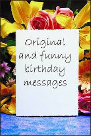 find great birthday messages quotes poems and sayings