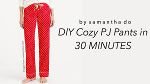 pattern pajama pants diy pj pants in 30 minutes easy beginner project youtube