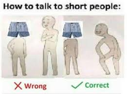 Short People Meme - the best how to talk to short people meme smosh