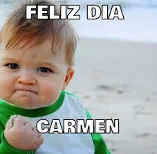 Carmen Meme - feliz dia carmen memes en quebolu