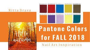 pantone color palette pantone colors for fall 2018 color palette for new york youtube
