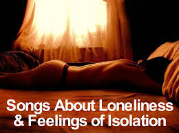 Comfort Betrays Lyrics 88 Songs About Loneliness And Feelings Of Isolation Spinditty