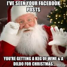Dragon Dildos Meme - i ve seen your facebook posts you re getting a keg of wine a dildo