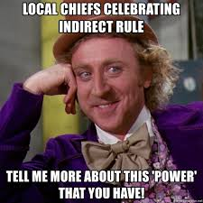 Chiefs Memes - local chiefs celebrating indirect rule tell me more about this
