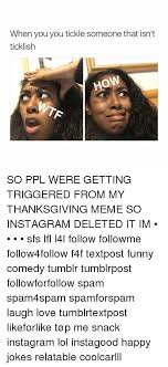 Thanksgiving Memes Tumblr - 25 best memes about funniest thanksgiving funniest