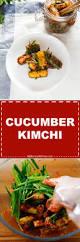 cucumber kimchi oi kimchi my korean kitchen