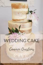 wedding cake questions common questions brides ask regarding wedding cakes info
