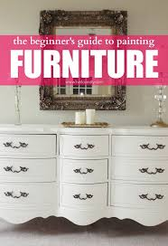 How To Paint Wood Furniture by Livelovediy The Beginner U0027s Guide To Painting Furniture