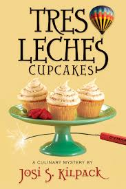 amazon com tres leches cupcakes a culinary mystery