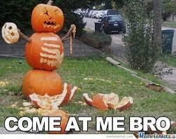 Eat Me Meme - come eat me bro by geekwithguts meme center