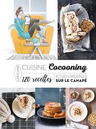 cuisine cocooning amazon in buy cuisine cocooning 120 recettes pour hiberner sur le