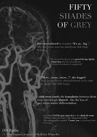 fifty shades of grey radiology edition gomerblog