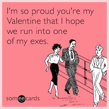 Valentines Day Sex Meme - happy valentines day ecard valentines day love sex exes happy funny