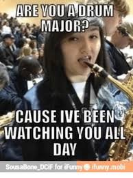 Music Major Meme - 25 best memes about drum major drum major memes
