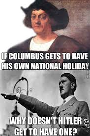 Columbus Day Meme - columbus day memes best collection of funny columbus day pictures