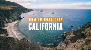 how to road trip california be cheap and still a time