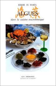 cuisine macrobiotique 9782857071198 algues dans la cuisine macrobiotique abebooks