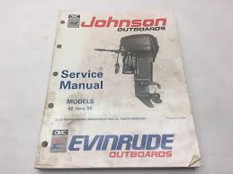 evinrude johnson 1991 omc 25 40 45 48 50 55 hp service manual