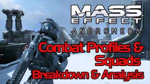 mass effect andromeda combat profiles squads gameplay breakdown