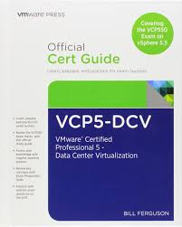 vcp5 dcv official certification guide covering the vcp550 exam