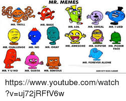 I Lied Meme Face - mr memes mr troll mr rage mr lol mr cereal mr i lied mr awesome mr