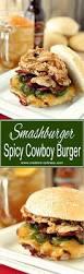 best 25 cowboy burger ideas on pinterest grilling burgers