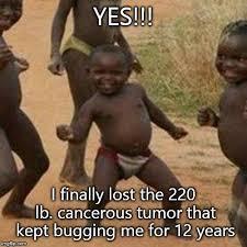 Tumor Meme - third world success kid meme imgflip